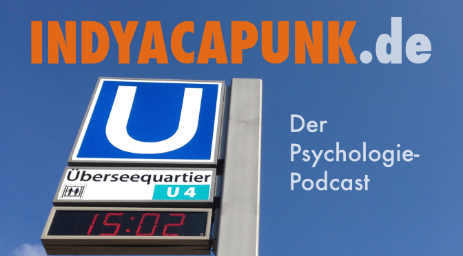 INDYACAPUNK.de Psychologie-Podcast