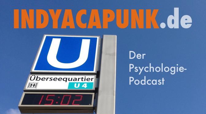 INDYACAPUNK.de Psychologie-Podcast